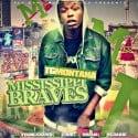TG Montana - Mississippi Braves  mixtape cover art
