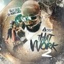 That Work 2 #GetchaFix mixtape cover art