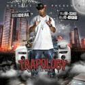 Trapology (Hosted By Bo Deal)  mixtape cover art