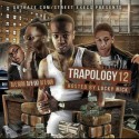 Trapology 12 mixtape cover art