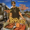 Trapology 8 (Hosted By Que) mixtape cover art