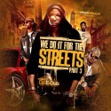 We Do It For The Streets 3 mixtape cover art