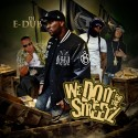 We Do It For The Streetz mixtape cover art