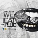 We Eat The Plug mixtape cover art
