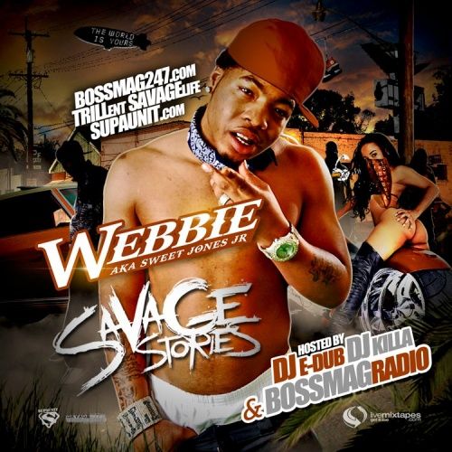 Webbie – Savage Stories [Mixtape]