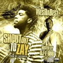 WesDaBest - #ShoutsOutToZay EP mixtape cover art