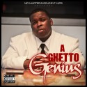 Yung Martez - A Ghetto Genius mixtape cover art
