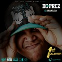 DC The Prez - 1st Quarter mixtape cover art