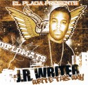 J.R. Writer - Write This Way mixtape cover art