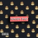 Pharo - Already Dead mixtape cover art