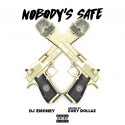 Nobody's Safe (Hosted By Zoey Dollaz) mixtape cover art