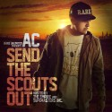 AC - Send The Scouts Out mixtape cover art