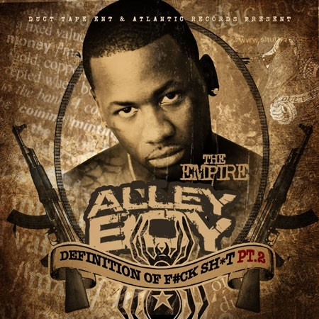 Alley Boy – Definition Of Fuck Shit 2 [Mixtape] (NO DJ)
