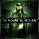 Dirty Dave Da Fly Guy - No Mo Mister Nice Guy mixtape cover art
