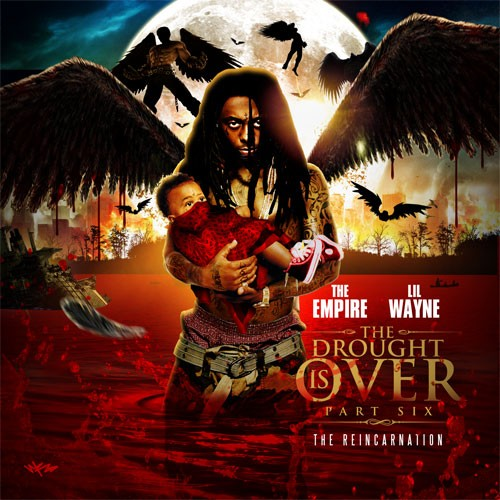 Lil Wayne - The Drought Is Over 6