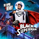 Henny - Black Superman mixtape cover art