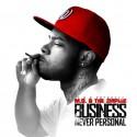 M.O. - Business Never Personal mixtape cover art