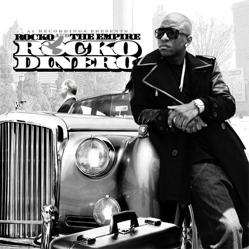 Rocko & The Empire – Rocko Dinero [Mixtape]