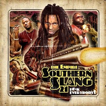 The Empire – Southern Slang 21 [Mixtape]