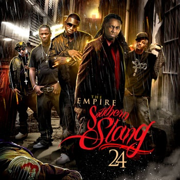 The Empire – Southern Slang 24 [Mixtape]