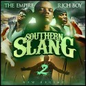 Southern Slang 2: New Regime (Hosted by Rich Boy) mixtape cover art