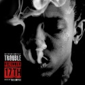Trouble - December 17th mixtape cover art