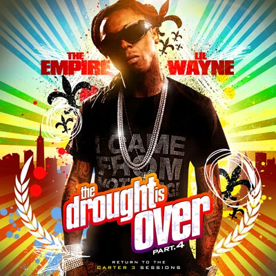 Lil Wayne - The Drought Is Over 4 Mixtape