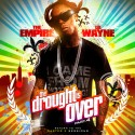 Lil Wayne - The Drought Is Over, Part 4 mixtape cover art