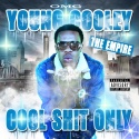 Young Cooley - Cool Shit Only mixtape cover art