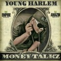 Young Harlem - Money Talkz mixtape cover art