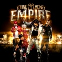 Young Money Empire mixtape cover art