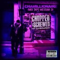 Chamillionaire - Mixtape Messiah 3 (Chopped & Screwed) mixtape cover art
