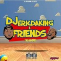 DJ EricDaKing & Friends mixtape cover art