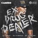 Casino - Ex Drug Dealer mixtape cover art
