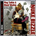 Nuke Bizzle - Plug Talkin & Blood Walkin mixtape cover art