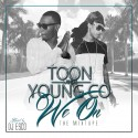 Toon & Young Co - We On mixtape cover art