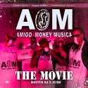 Amigo Money - The Movie mixtape cover art