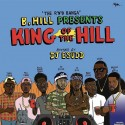 B. Hill - King Of The Hill mixtape cover art