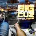 Big Cuz - Career Criminal mixtape cover art