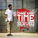 Chase Kash - Time Served mixtape cover art