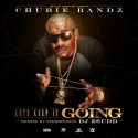 Chubie Bandz - Let's Keep It Going mixtape cover art