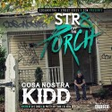 CosaNostra Kidd - Str8 Off The Porch mixtape cover art