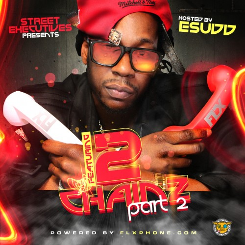 DJ E.Sudd – Featuring 2 Chainz Part 2 [Mixtape]