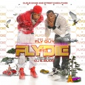 Fly Guy - Fly Or Die mixtape cover art
