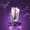 Fresh Jones - No Free Juice mixtape cover art