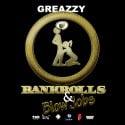 Greazzy - Bankrolls & Blowjobs mixtape cover art