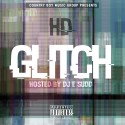 HD - The Glitch mixtape cover art