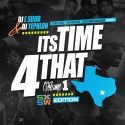 It's Time 4 That (SXSW Edition) mixtape cover art