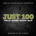 Just 100 - Self Made / Made Man mixtape cover art