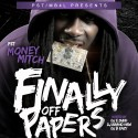 Money Mitch - Finally Of Paperz mixtape cover art
